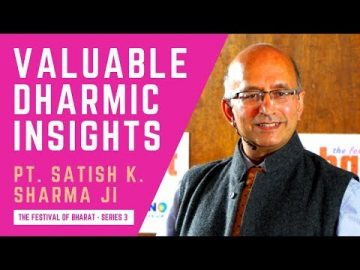 S3: A Key Difference in Western & Dharmic Mindsets Brilliantly Explained by Pt. Satish K. Sharma ji
