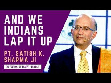 S1: The West, The Church Love Pointing Fingers, Yet Seldom Introspect - Pt. Satish K. Sharma ji